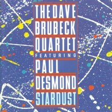 The Dave Brubeck Quartet - Stardust - LP/CD