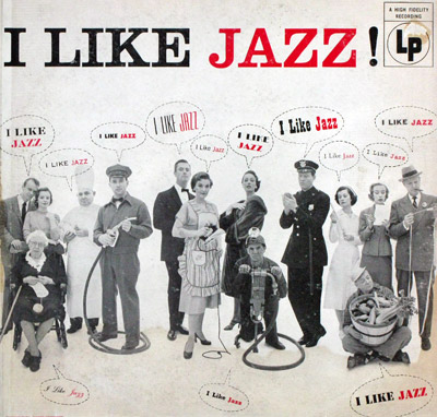 I Like Jazz  - LP