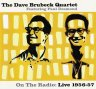 Dave Brubeck Quartet, Live, featuring Paul Desmond, On The Radio: Live 1956-57  - CD cover