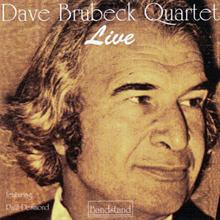Dave Brubeck Quartet  at Newport, 1956 & 1959 - Dave Brubeck Live feauturing Paul Desmond (see notes)