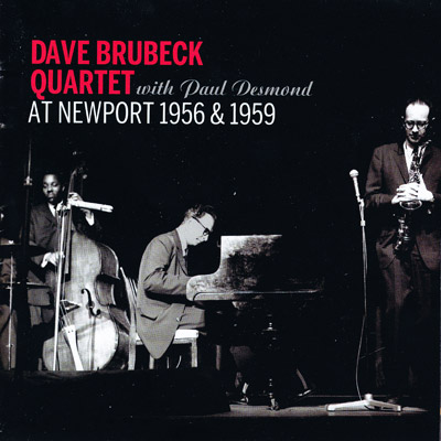 Dave Brubeck Quartet  at Newport, 1956 & 1959 - CD cover