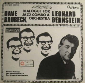 Dave Brubeck, Leonard Bernstein, Dialogue for Jazz Combo  & Orchestra  - LP cover