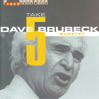 Take 5, A Jazz Hour with the Dave Brubeck Quartet                                               - CD cover