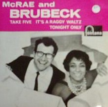 With Carmen McRae - Fontana Records - Take Five, It's A Raggy Waltz, Tonight Only